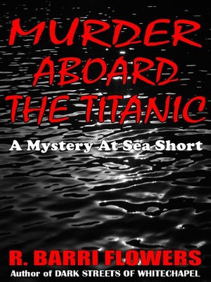 cover image of Murder Aboard the Titanic