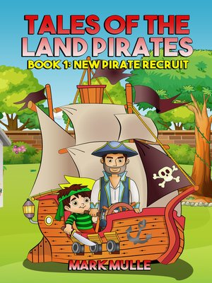 cover image of Tales of the Land Pirates, Book 1