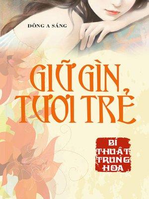 cover image of Giữ gìn tươi trẻ