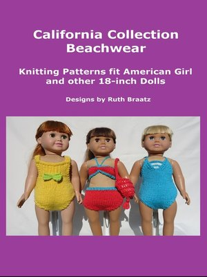 cover image of California Collection Beachwear, Knitting Patterns fit American Girl and other 18-Inch Dolls