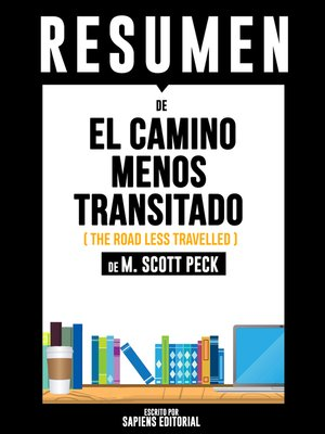 cover image of Resumen De El Camino Menos Transitado (The Road Less Travelled)--De M. Scott Peck