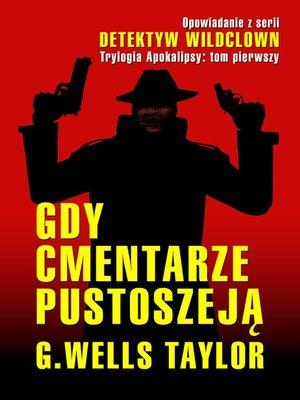 cover image of Gdy Cmentarze Pustoszeją