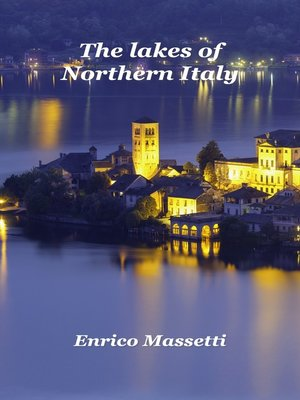 cover image of The Lakes of Northern Italy