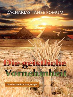 cover image of Die Geistliche Vornehmheit
