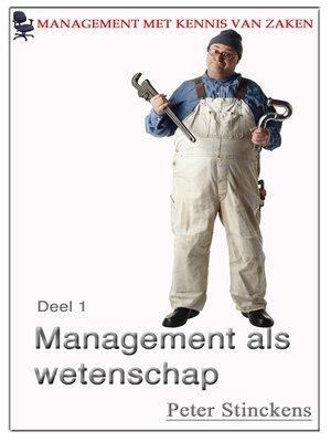 cover image of Management met kennis van zaken wetenschap en management