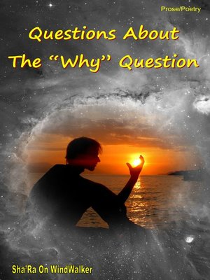"""cover image of Questions About the """"Why"""" Question"""