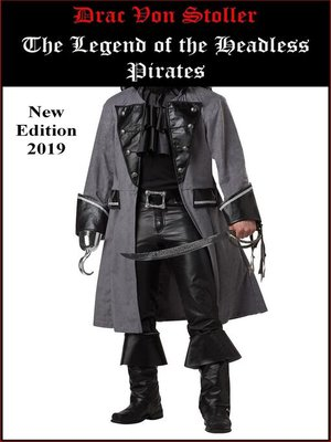 cover image of The Legend of the Headless Pirates