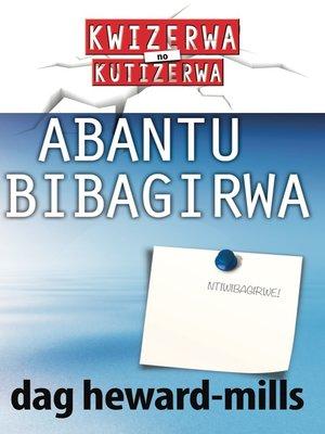 cover image of Abantu Bibagirwa
