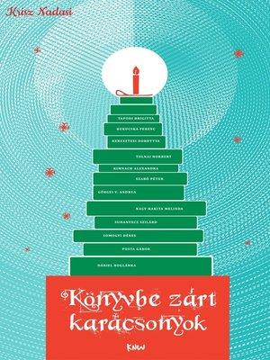 cover image of Könyvbe zárt karácsonyok