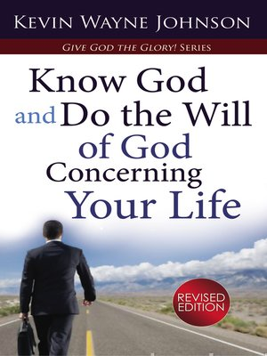 cover image of Know God and Do the Will of God Concerning Your Life