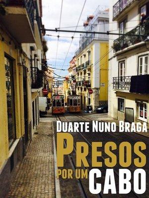 cover image of Presos por um Cabo