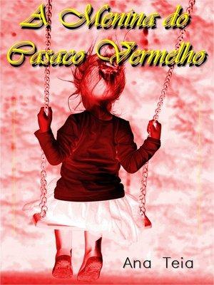 cover image of A Menina do Casaco Vermelho