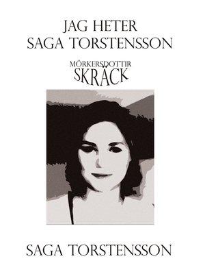 cover image of Jag heter Saga Torstensson