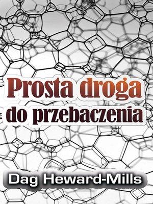 cover image of Prosta Droga Do Przebaczenia