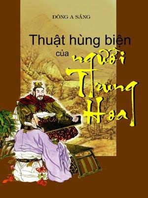 cover image of Thuật hùng biện của người Trung Hoa