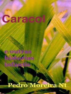 cover image of Caracol e outras histórias infantis