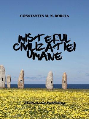 cover image of Misterul civilizației umane