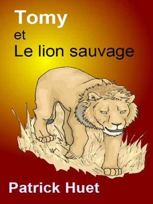 cover image of Tomy Et Le Lion Sauvage