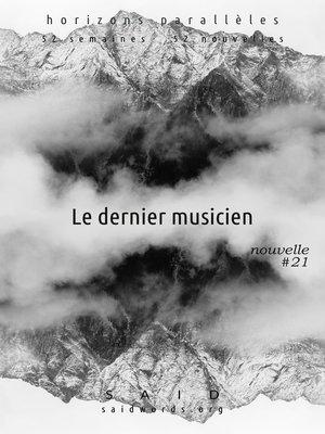 cover image of Le dernier musicien