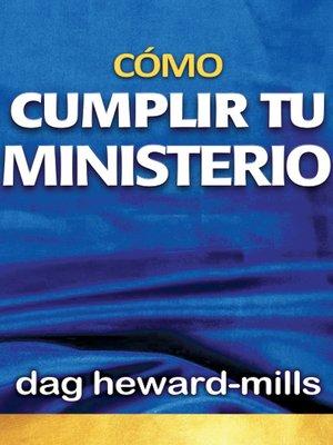 cover image of Cómo cumplir tu ministerio