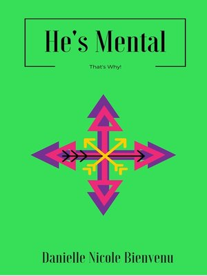 cover image of He's Mental, That's Why!