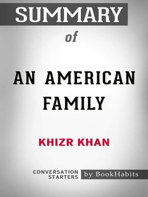 cover image of Summary of an American Family by Khizr Khan / Conversation Starters