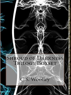 cover image of Shroud of Darkness Trilogy Digital Boxset