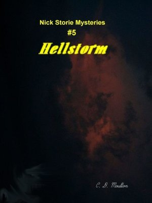 cover image of Nick Storie; Hellstorm