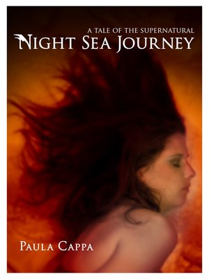 cover image of Night Sea Journey, a Tale of the Supernatural