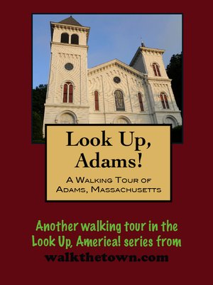 cover image of A Walking Tour of Adams, Massachusetts