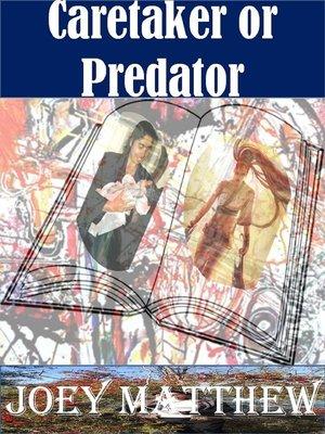 cover image of Caretaker or Predator