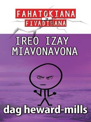 cover image of Ireo Izay Miavonavona