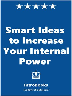 cover image of Smart Ideas to Increase Your Internal Power