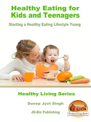 cover image of Healthy Eating for Kids and Teenagers