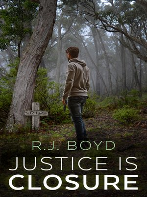 cover image of Justice is Closure