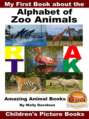 cover image of My First Book about the Alphabet of Zoo Animals