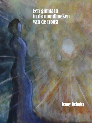 cover image of Een glimlach in de mondhoeken van de troost