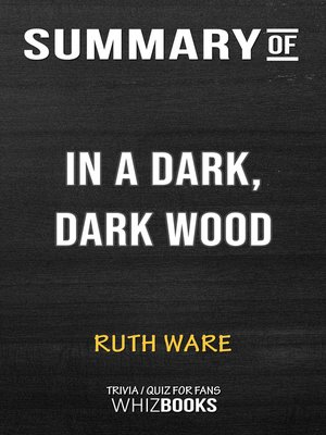 cover image of Summary of In a Dark, Dark Wood by Ruth Ware (Trivia/Quiz for Fans)