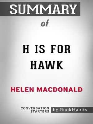 cover image of Summary of H Is for Hawk by Helen Macdonald / Conversation Starters