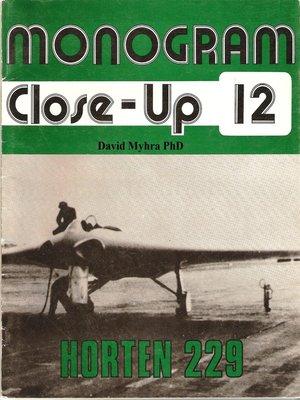 cover image of Horten 229-A Monogram Close-up