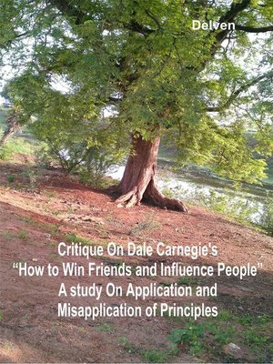 """cover image of Critique on Dale Carnegie's """"How to Win Friends and Influence People"""""""