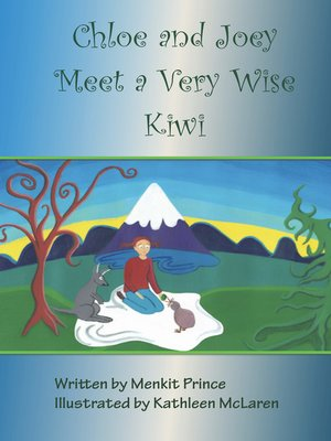 cover image of Chloe and Joey Meet a Very Wise Kiwi