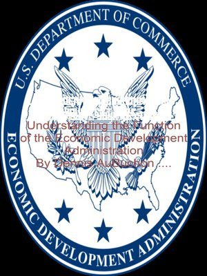 cover image of Understanding the Function of the Economic Development Administration
