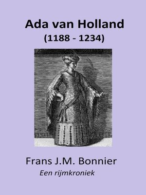 cover image of Ada van Holland (1188--1234)--een rijmkroniek