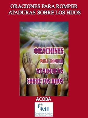 cover image of Oraciones para romper ataduras sobre los hijos