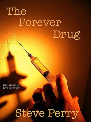cover image of The Forever Drug