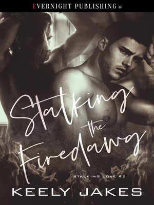 cover image of Stalking the Firedawg
