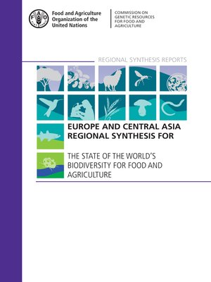 cover image of Europe and Central Asia Regional Synthesis for the State of the World's Biodiversity for Food and Agriculture