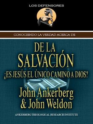 cover image of Conociendo la Verdad Acerca de la Salvación