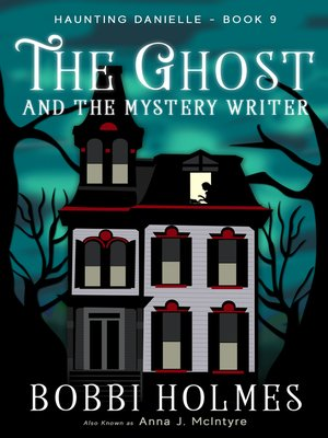 cover image of The Ghost and the Mystery Writer